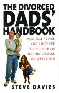 Diy divorce papers south africa the divorced dads handbook advice support and guidance for all fathers going through solutioingenieria Image collections